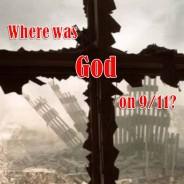 Where Was God on September 11?
