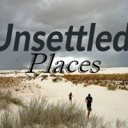 Unsettled Places